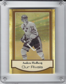 Anders Hedberg 40th Aniversary  Our Rivals 25/72 č.NNO